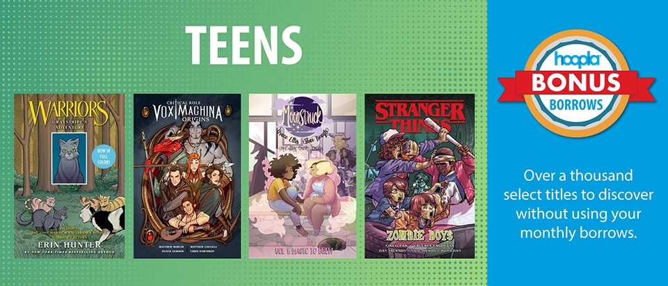 Hoopla Teen Comics - Bonus Borrows! - Click to see titles available in Hoopla